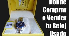 Dónde Comprar O Vender Tu Reloj De Segunda Mano